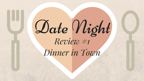 Date Night Review #1